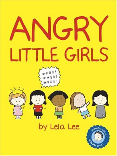 9780810958685: Angry Little Girls