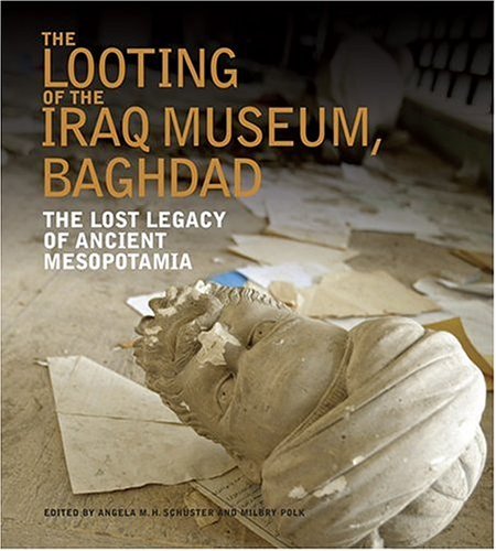 9780810958722: Looting of the Iraq Museum, Baghdad: The Lost Legacy of Ancient Mesopotamia