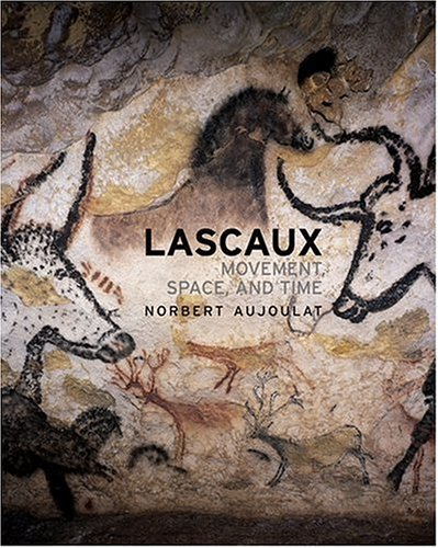 9780810959002: LASCAUX: MOVEMENT, SPACE AND TIME