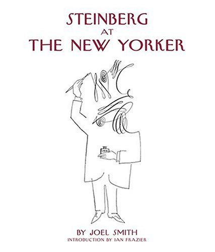 Steinberg at the New Yorker (0810959011) by Smith, Joel