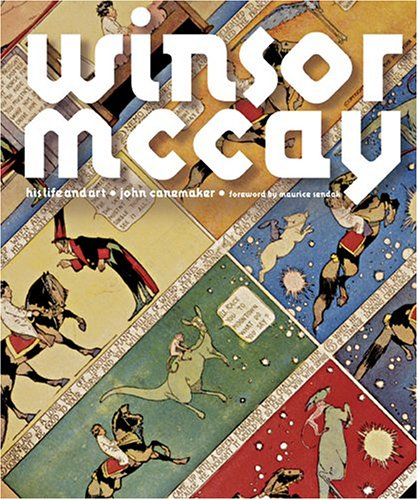 Winsor McCay: His Life and Art (0810959410) by John Canemaker
