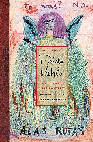 The Diary of Frida Kahlo, An Intimate Self-Portrait: Rotas, Alas