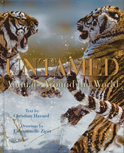 Untamed : Animals Around the World