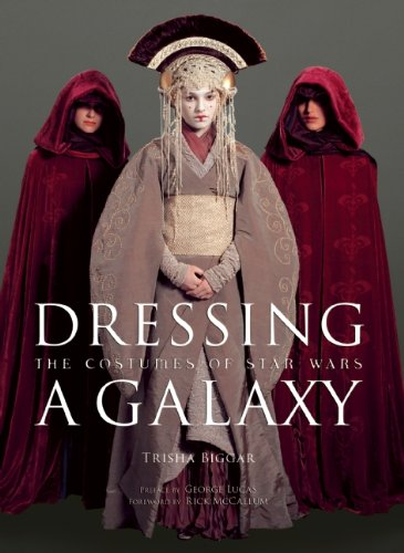 9780810959644: Dressing a Galaxy: The Costumes of Star Wars