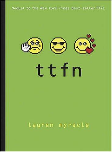 ttfn: Myracle, Lauren