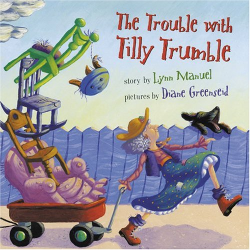 The Trouble with Tilly Trumble: Lynn Manuel