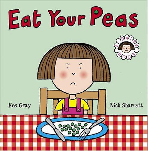 9780810959743: Eat Your Peas: A Daisy Book