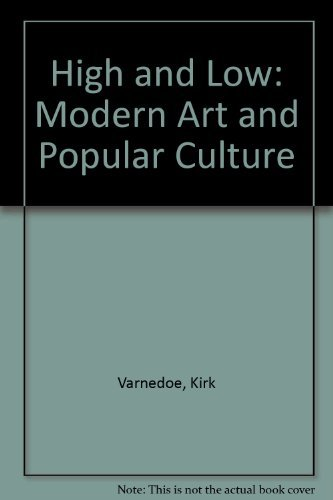 9780810960022: High and Low: Modern Art and Popular Culture