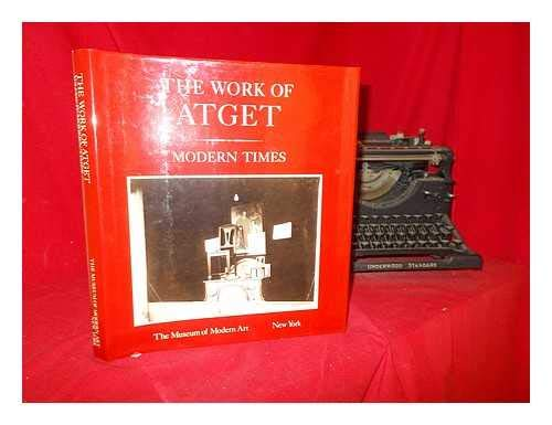 9780810960114: 4: The Work of Atget: Modern Times (Springs Mills series on the art of photography)