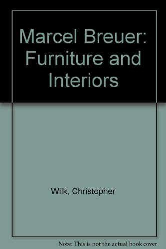 9780810960169: Marcel Breuer: Furniture and Interiors