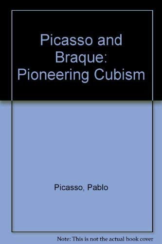 9780810960657: Picasso and Braque: Pioneering Cubism