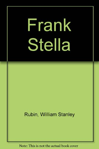 Frank Stella (0810960737) by Rubin, William Stanley