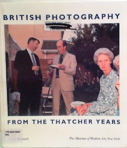 9780810960930: British Photography from the Thatcher Years