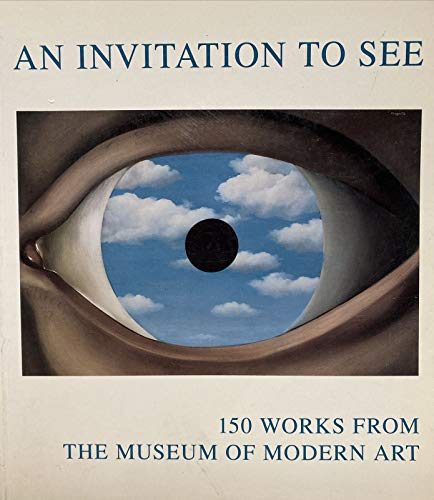 9780810961630: Invitation to See: 150 Works from the Museum of Modern Art