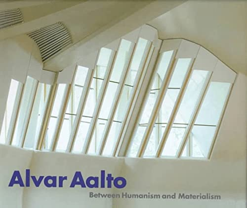 9780810961838: ALVAR AALTO: BETWEEN HUMANISM AND MA GEB
