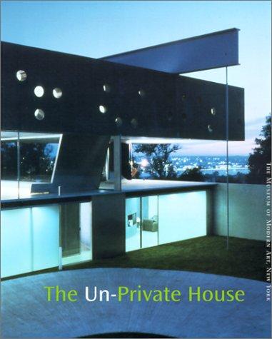 9780810961999: The Un-Private House