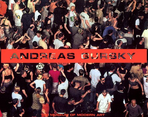 9780810962156: GURSKY ANDREAS [O/P] (Museum of Modern Art Books)