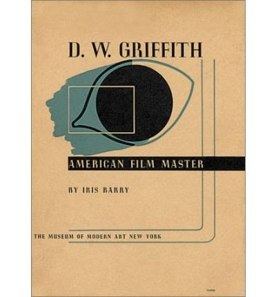 9780810962286: D.W. Griffith: American Film Master