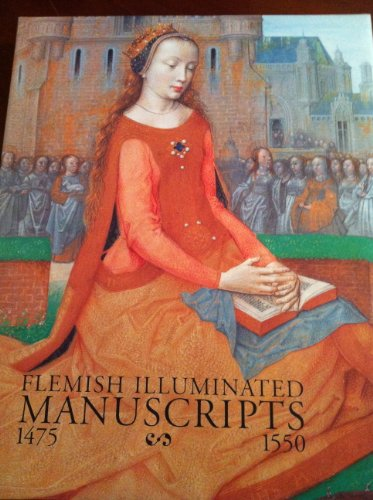 9780810963184: FLEMISH ILLUMINATED MANUSCRIPTS 1475 - 1550