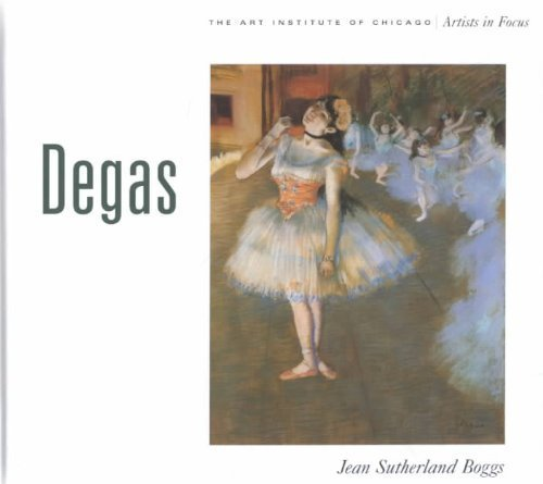 9780810963245: DEGAS . : THE ART INSTITUTE OF CHICAGO: The Art Institute of Chicago Artists in Focus (The Art Institute of Chicago artists in focus series)