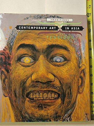 Contemporary Art in Asia: Traditions, Tensions: Apinan Poshyananda