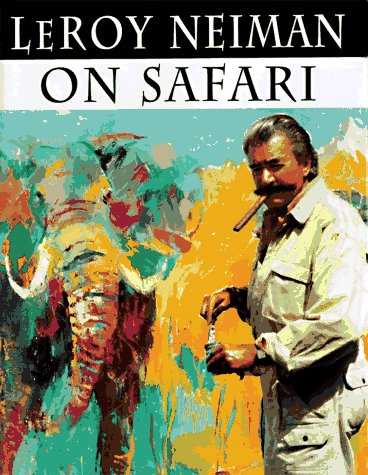 Leroy Neiman on Safari