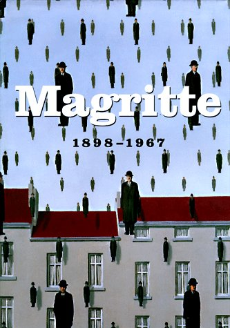 Magritte 1898 - 1967: Ollinger-Zinque, Gisele and Frederik Leen [editors], Biography By Carine Fol