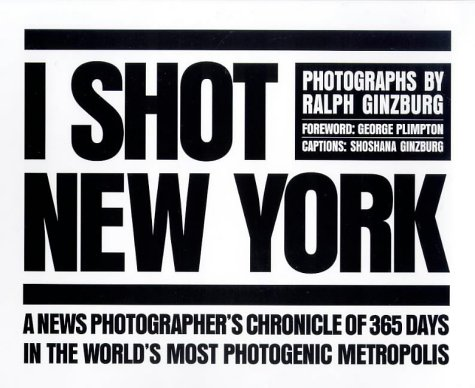 9780810963672: I Shot New York