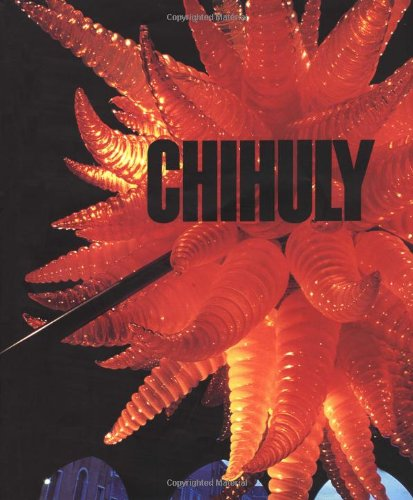 9780810963733: Chihuly: 1968-1996