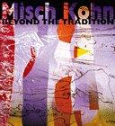 Misch Kohn: Beyond the Tradition Hernandez, Jo Farb; Kohn, Misch and Fern, Alan