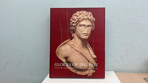 9780810964006: Glories of the Past: Ancient Art from the Shelby White and Leon Levy Collection