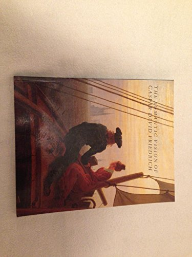 9780810964020: The Romantic Vision of Caspar David Friedrich: Paintings and Drawings from the U.S.S.R.