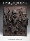Royal Art of Benin. The Perls Collection.