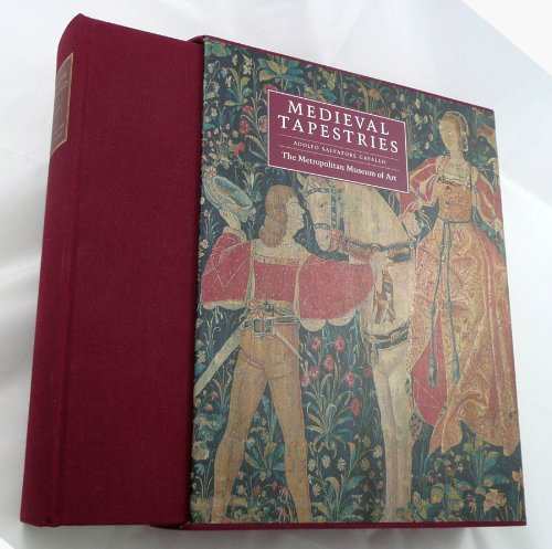 Medieval Tapestries in the Metropolitan Museum of Art: Cavallo, Adolfo Salvatore