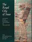 9780810964228: The Royal City of Susa: Ancient Near Eastern Treasures in the Louvre