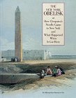 9780810964259: The New York Obelisk or How Cleopatra's Needle Came to New York and What Happened When It Got Here
