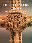9780810964341: The Cloisters Cross: Its Art and Meaning