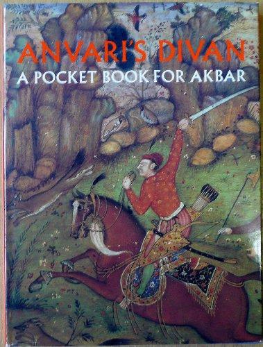 9780810964433: Anvari's Divan: A Pocket Book for Akbar