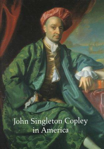 9780810964921: John Singleton Copley in America.