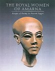 9780810965041: The Royal Women of Amarna: Images of Beauty from Ancient Egypt: Images of Beauty in Ancient Egypt