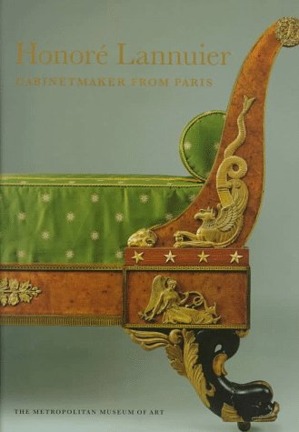 9780810965171: Honoré Lannuier Cabinetmaker from Paris: The Life and Work of a French Ébéniste in Federal New York