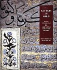 9780810965263: Letters in Gold: Ottoman Calligraphy from the Sakip Sabanci Collection, Istanbul