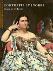 9780810965362: Portraits by Ingres: Image of an Epoch