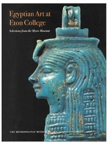 9780810965447: Egyptian Art at Eton College: Selections from the Myers Museum