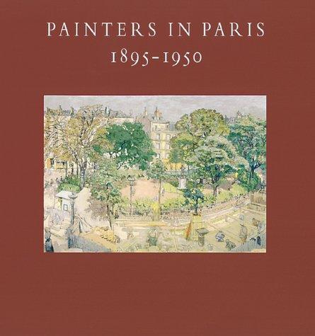 Painters in Paris, 1895-1950 (Metropolitan Museum of Art Publications) (0810965488) by William S. Lieberman