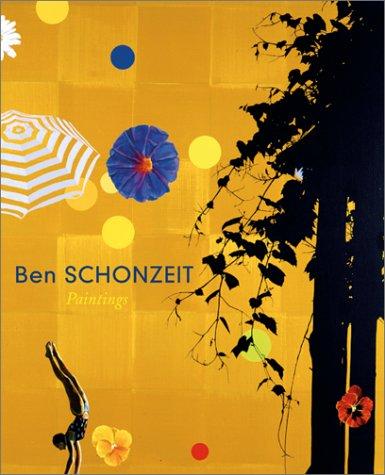 Ben Schonzeit: Paintings: Schonzeit, Ben, and Charles A. Riley