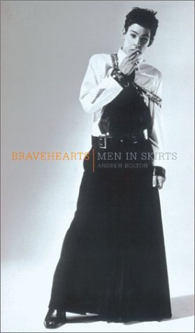 9780810965584: Bravehearts: Men in Skirts