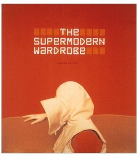 9780810965874: The Supermodern Wardrobe