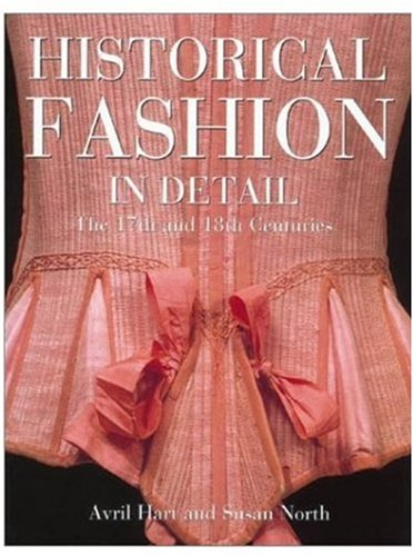 9780810966086: Historical Fashion in Detail: The 17th and 18th Centuries