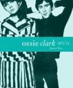 9780810966161: Ossie Clark 1965-1974
